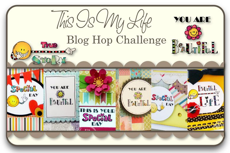 This Is My Life Blog Hop Challenge