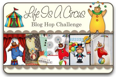 Life Is A Circus Blog Hop Challenge